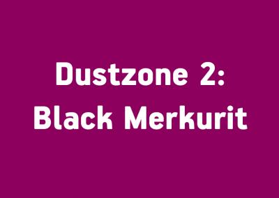 Dustzone 2: Black Merkurit
